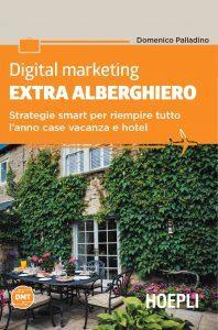 Acquista Digital Marketing Extra Albrghiero di Domenico Palladino